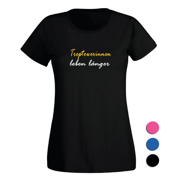 T-Shirt Treptowerinnen leben länger