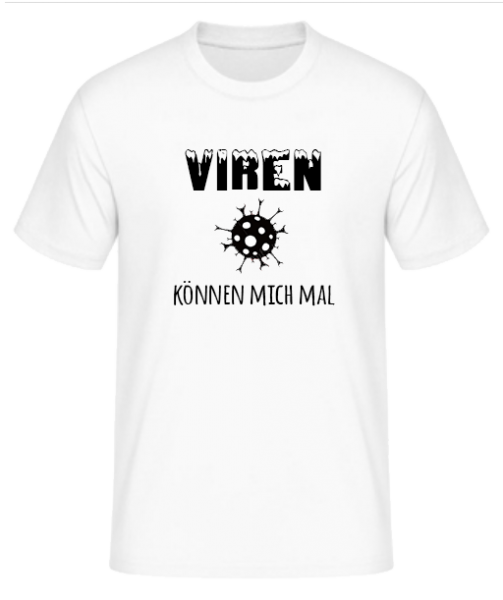 Coronivor - T-Shirt Viren können mich mal
