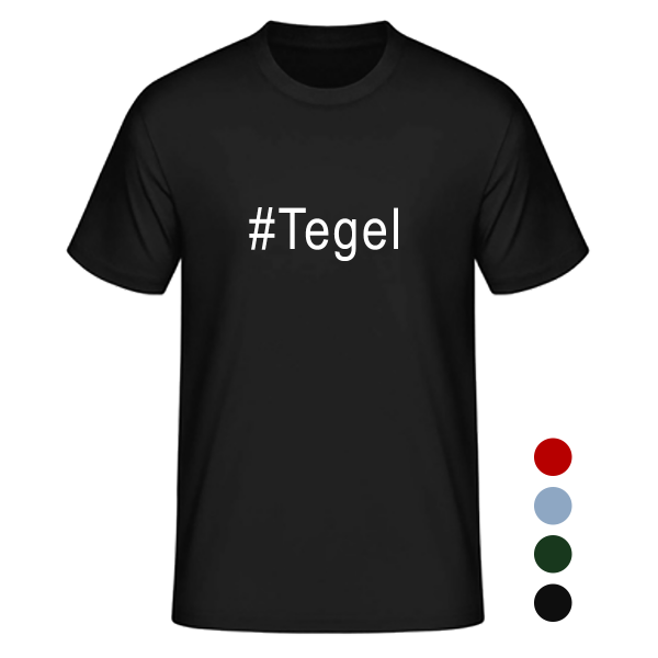 T- Shirt #Tegel
