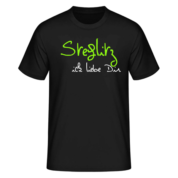 T-Shirt Steglitz Ick Liebe Dir