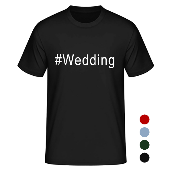 T- Shirt #Wedding