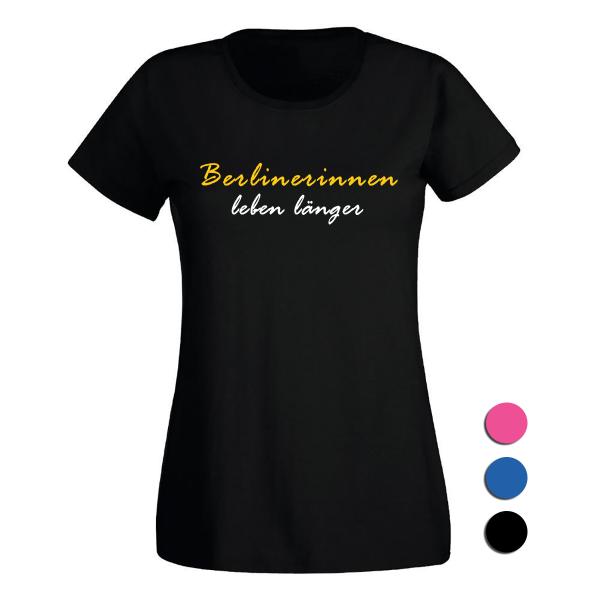 T-Shirt Berlinerinnen leben länger