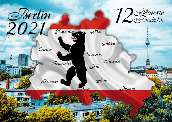 Berlin Kalender 2021 - 12 Monate 12 Bezirke