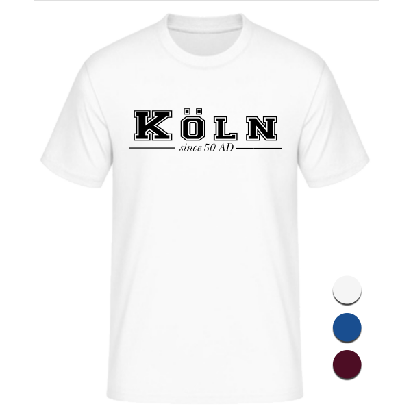 T-Shirt College Köln since 50 AD