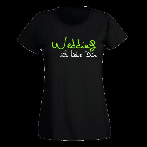 T-Shirt Wedding Ick liebe dir für Frauen