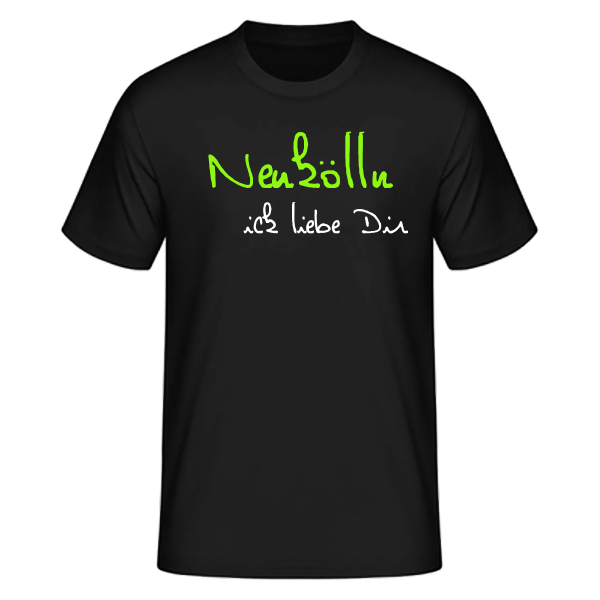 T-Shirt Neukölln Ick Liebe Dir