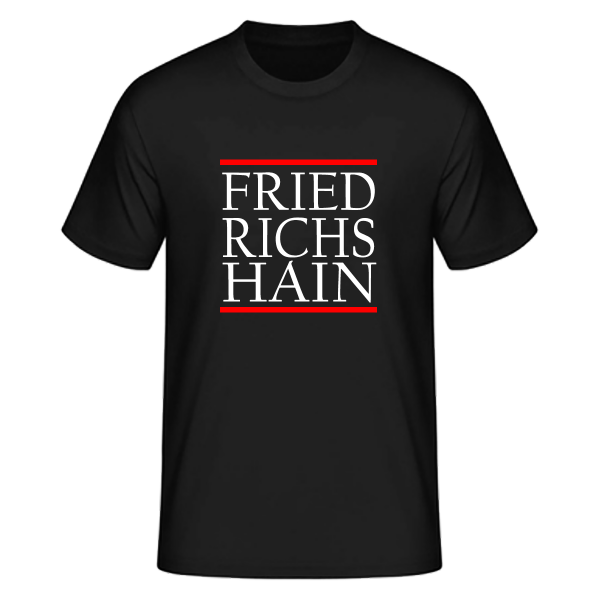 T-Shirt Silben FRIED-RICHS-HAIN (Run DMC Style)