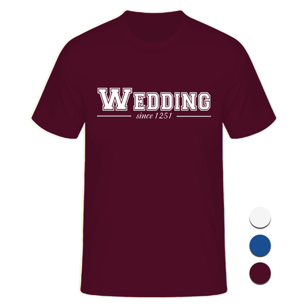 T-Shirt College Wedding since 1251