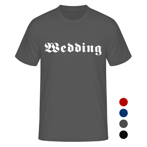 T-Shirt Altdeutsch Wedding